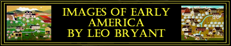 Images of Early American by Leo Bryant